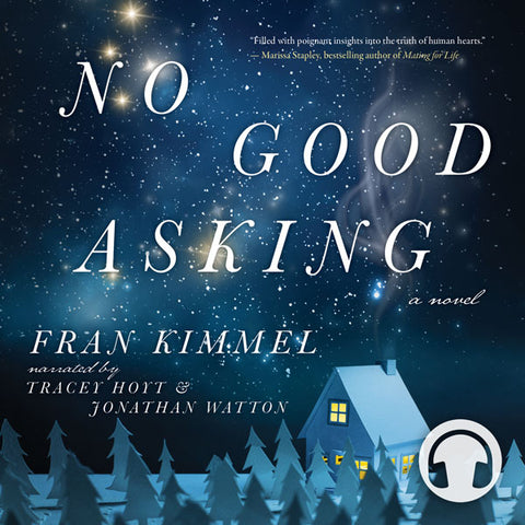No Good Asking by Fran Kimmel, narrated by Tracey Hoyt and Jonathan Watton, ECW Press