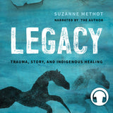 Legacy Audiobook by Suzanne Methot, Bespeak Audio Editions