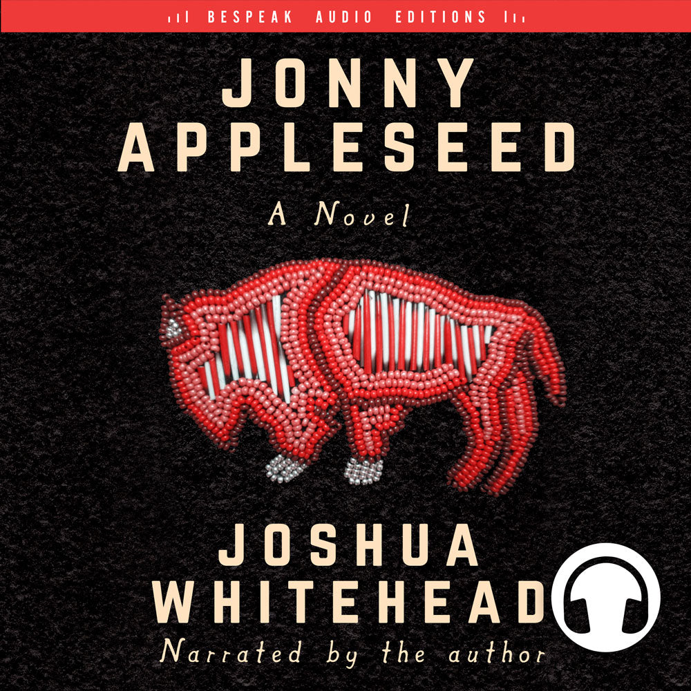 Jonny Appleseed by Joshua Whitehead, narrated by the author, ECW Press