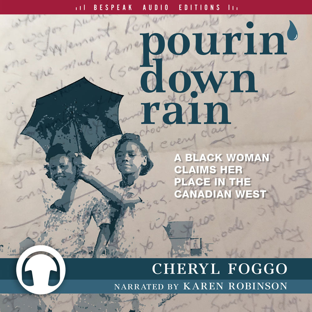 Pourin' Down Rain by Cheryl Foggo, narrated by Karen Robinson, ECW Press