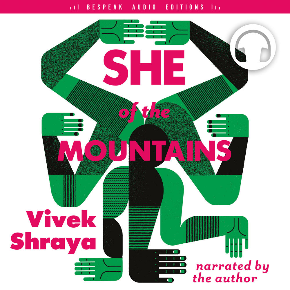 She of the Mountains by Vivek Shraya, narrated by the author, ECW Press