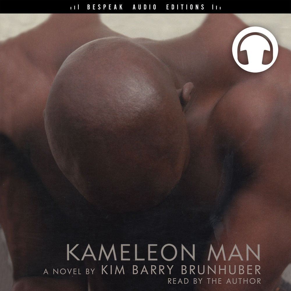 Kameleon Man by Kim Barry Brunhuber, read by the author, ECW Press
