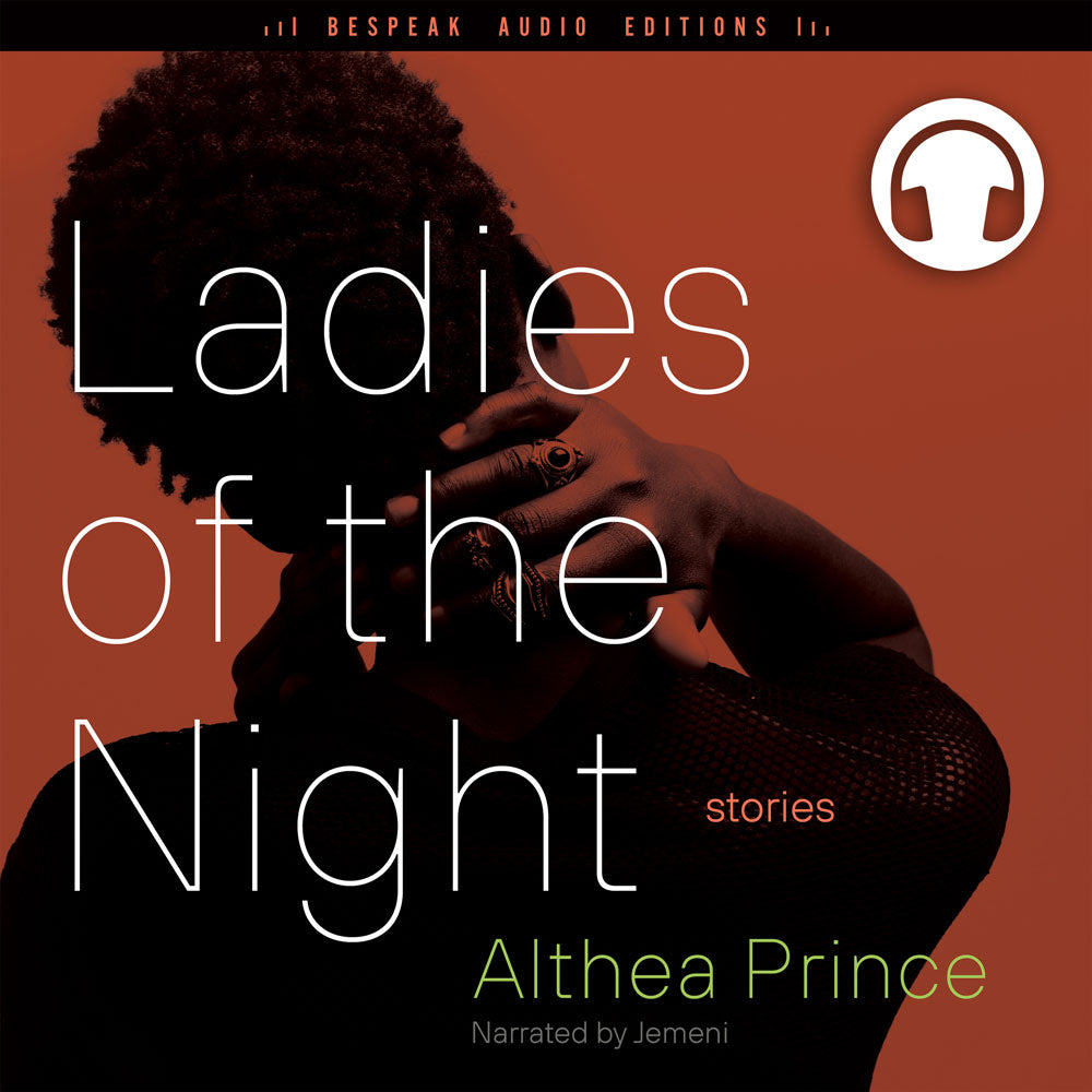 Ladies of the Night by Althea Prince, narrated by Jemeni, ECW Press