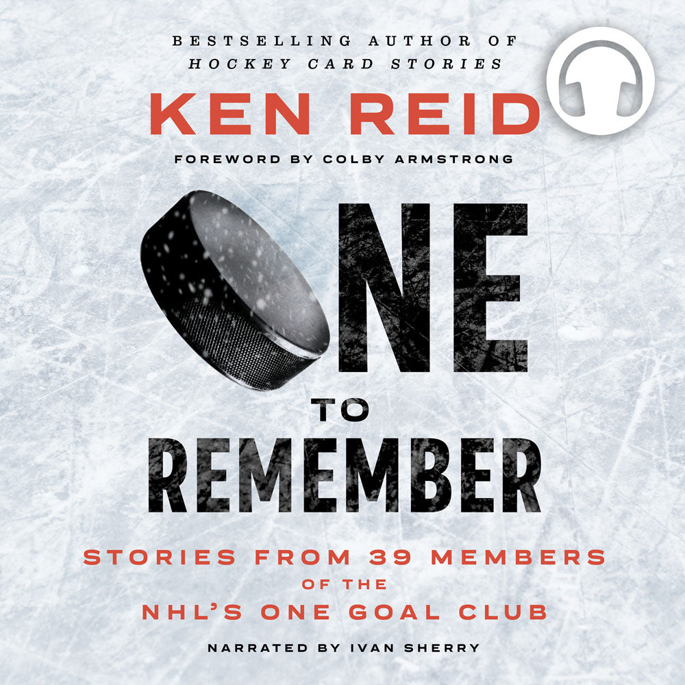One to Remember by Ken Reid, foreword by Colby Armstrong, read by Ivan Sherry, ECW Press