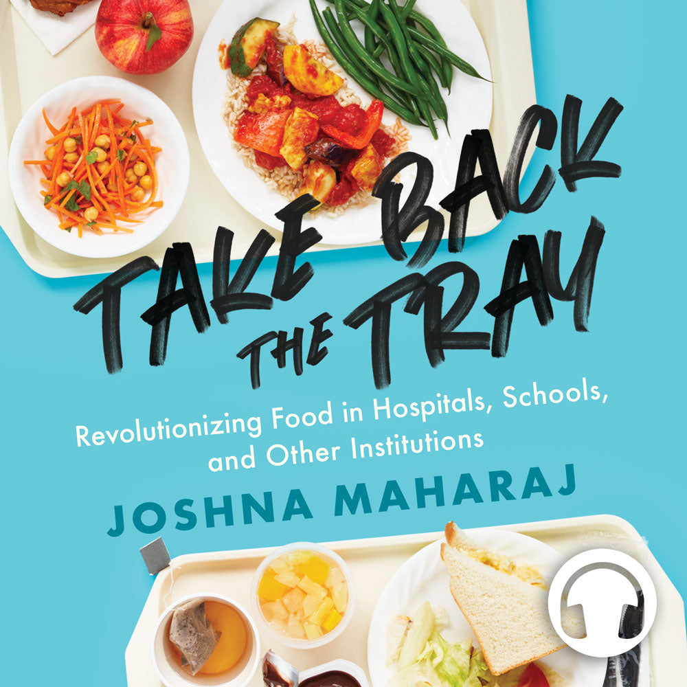 Take Back the Tray by Joshna Maharaj, read by the author, ECW Press