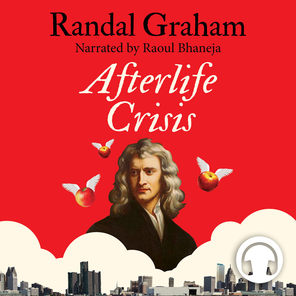 Afterlife Crisis by Randal Graham, read by Raoul Bhaneja, ECW Press