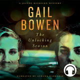 The Unlocking Season audiobook by Gail Bowen, ECW Press