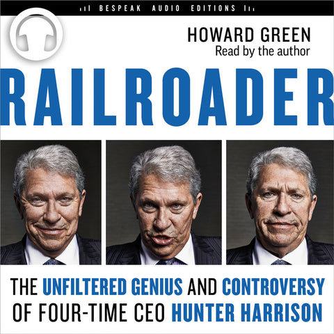 Railroader Audiobook by Howard Green, Bespeak Audio Editions