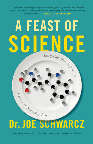 Feast of Science, A by Dr. Joe Schwarcz, ECW Press