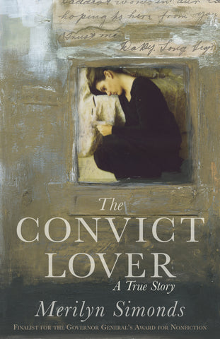 Convict Lover by Merilyn Simonds, ECW Press