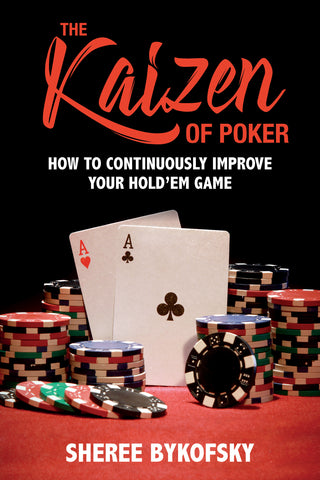 Kaizen of Poker, by Sheree Bykofsky, ECW Press