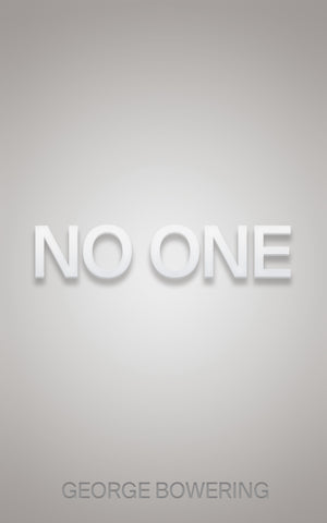 No One by George Bowering, ECW Press