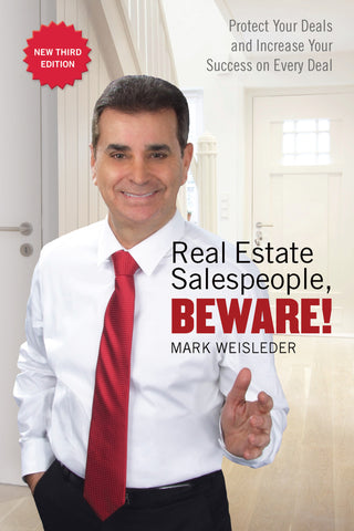 Real Estate Salespeople, Beware!: Protect Your Clients and Increase Your Success on Every Deal - ECW Press
