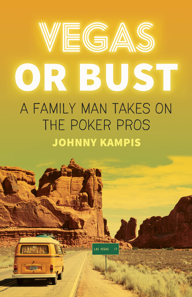 Vegas or Bust by Johnny Kampis, ECW Press