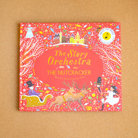 The Story Orchestra: The Nutcracker A Sound Book