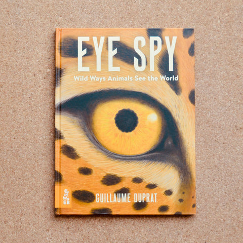 Eye Spy: Wild Ways Animals See The World