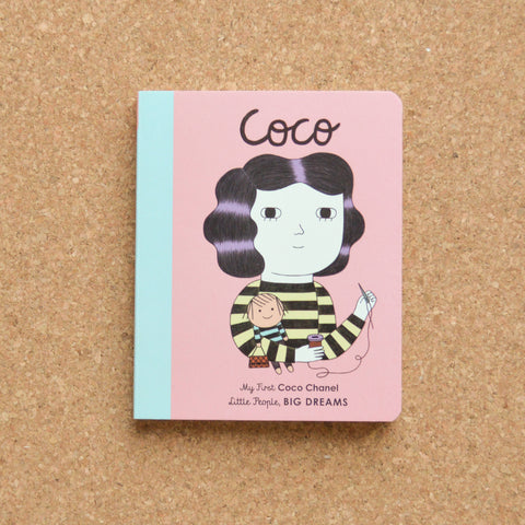 My First Little People Big Dreams: Coco Chanel