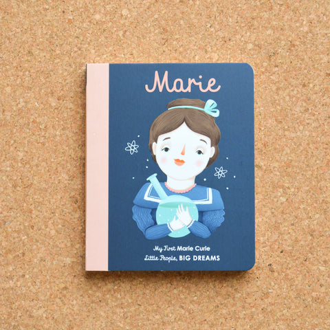 My First Little People Big Dreams: Marie Curie