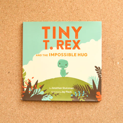 Tiny T-Rex and the Impossible Hug