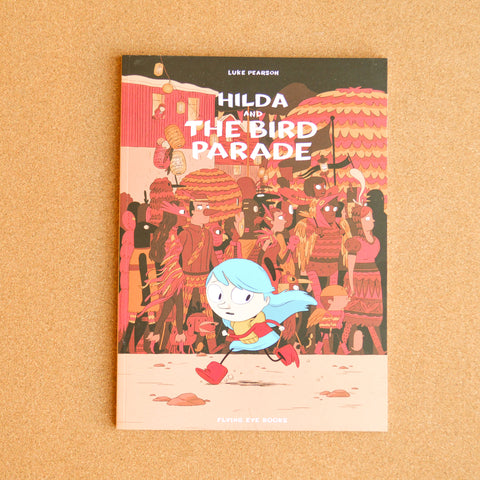 Hilda and the Bird Parade (Book 3)