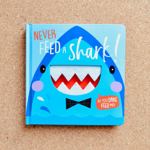 Never Feed a Shark