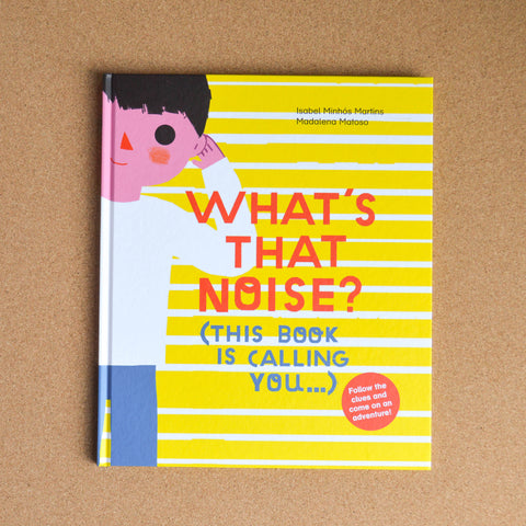 What's That Noise? (This book is calling you...)