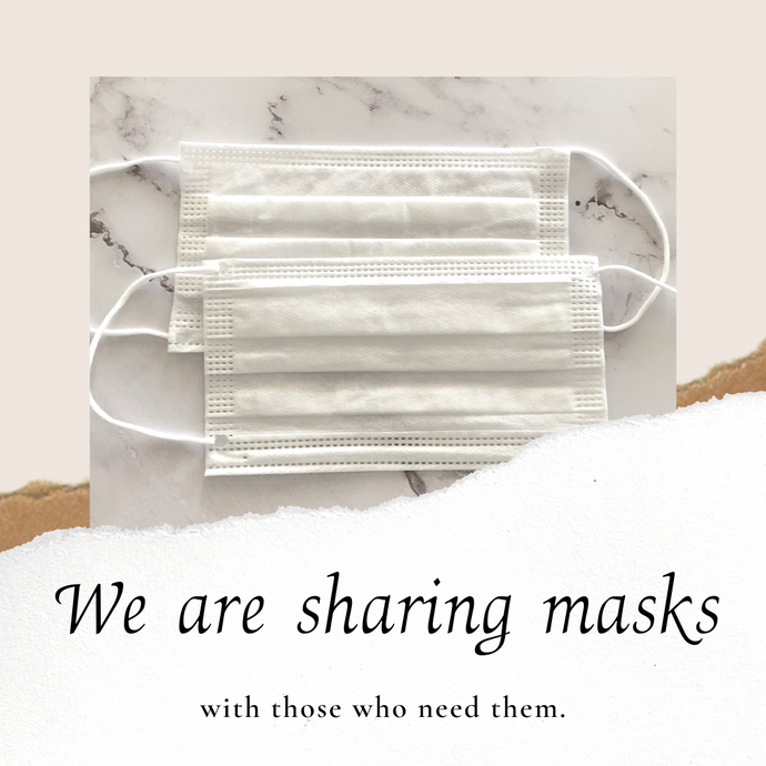 We are donating masks to people who need them.