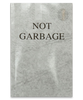 Not Garbage