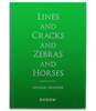 Lines and Cracks and Zebras and Horses