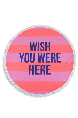 Towel - Round Wish U Were Here