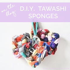 DIY tawashi sponged