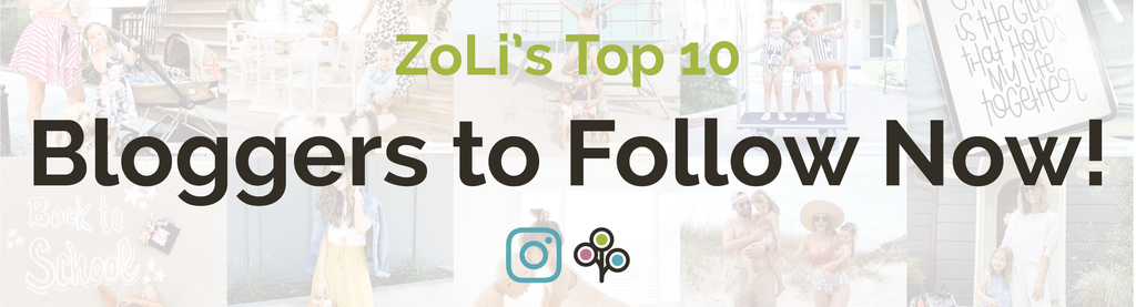 Bloggers to follow now! ZoLi's Top 10