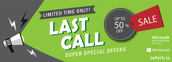 Last Call - Exclusive Offers, Limited Quantities!