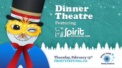 Dinner Theatre featuring Spirit of Newfoundland