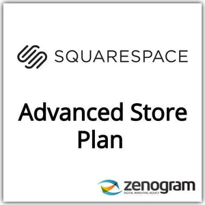 Squarespace Advanced Store Website Plan by Zenogram Digital Marketing Agency