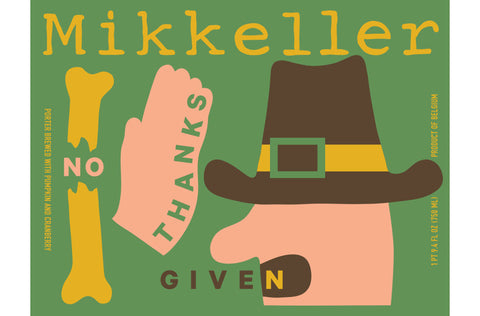Mikkeller No Thanks Given 750ml