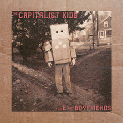 split - Capitalist Kids, the / Ex-Boyfriends, the 7""