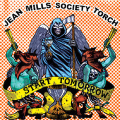 Jean Mills Society Torch - Start Tomorrow 7""