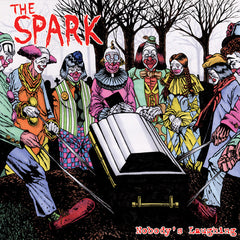 Spark, the - Nobody's Laughing LP