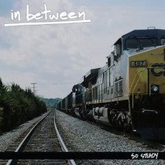 In Between - So Steady 7""