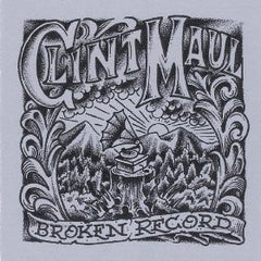 Clint Maul - Broken Record CD