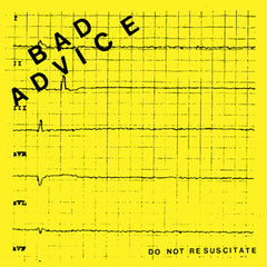 Bad Advice - Do Not Resuscitate 7""