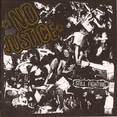 No Justice - Still Fighting 7""