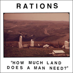 Rations - How Much Land Does a Man Need? 7""