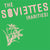 The Soviettes - Rarities LP