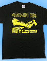 The Capitalist Kids - Socialism Ain't a Dirty Word t-shirt