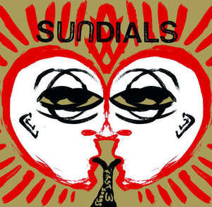 Sundials - First Three Songs 7""