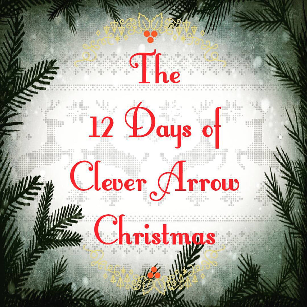 The 12 Days of Clever Arrow Christmas (and a GIVEAWAY!)