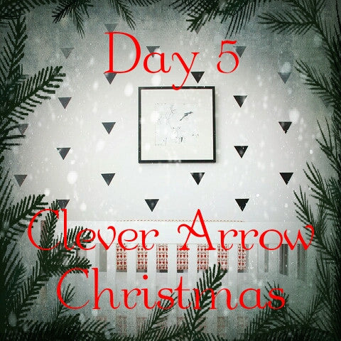Day 5 of Clever Arrow Christmas