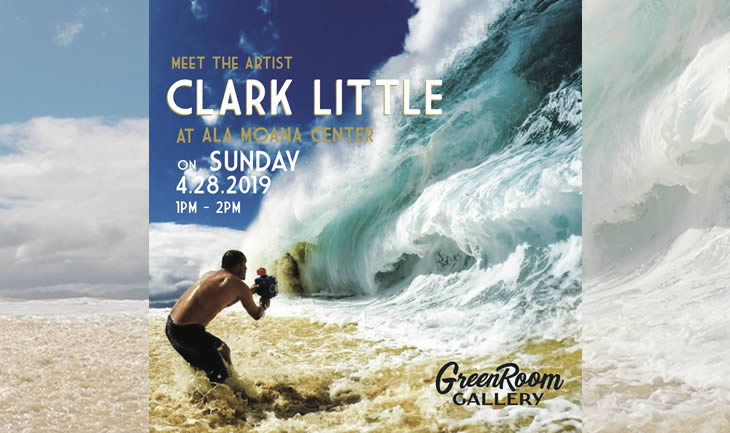 ff6e76365eca Greenroom Gallery Ala Moana Opening Day Event with Clark Little. April 28,  2019 • 1-2:00pm.